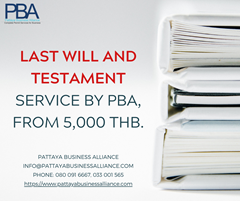 PBA for your Thai Will in Pattaya