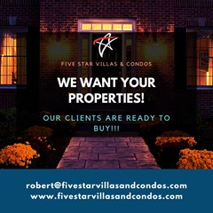 WE WANT YOUR PROPERTIES!